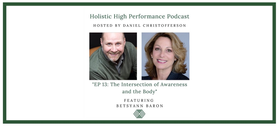 The intersection of awareness and the body podcast